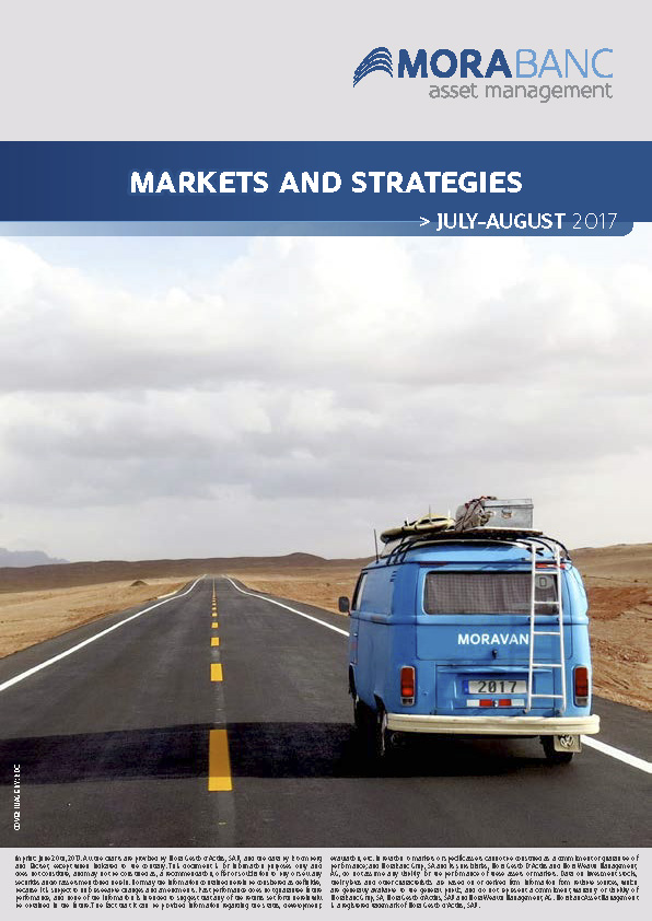 Markets and Strategies July – August 2017