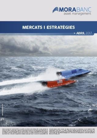 Mercats i Estratègies Abril 2017
