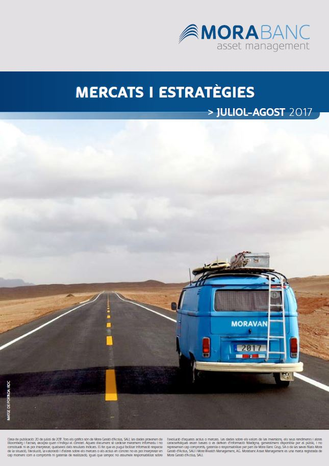 Mercats i Estratègies Juliol – Agost 2017