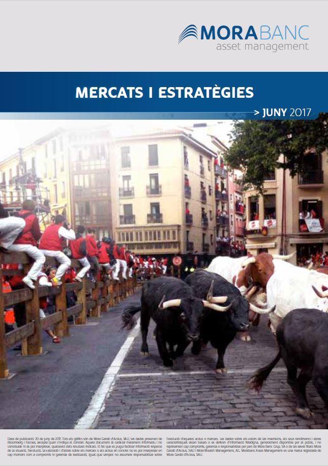 Mercats i Estratègies Juny 2017