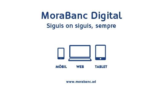 MoraBanc Digital incrementa les sol·licituds d'alta un 239%